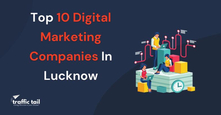 Top 10 digital marketing Agencies in Lucknow