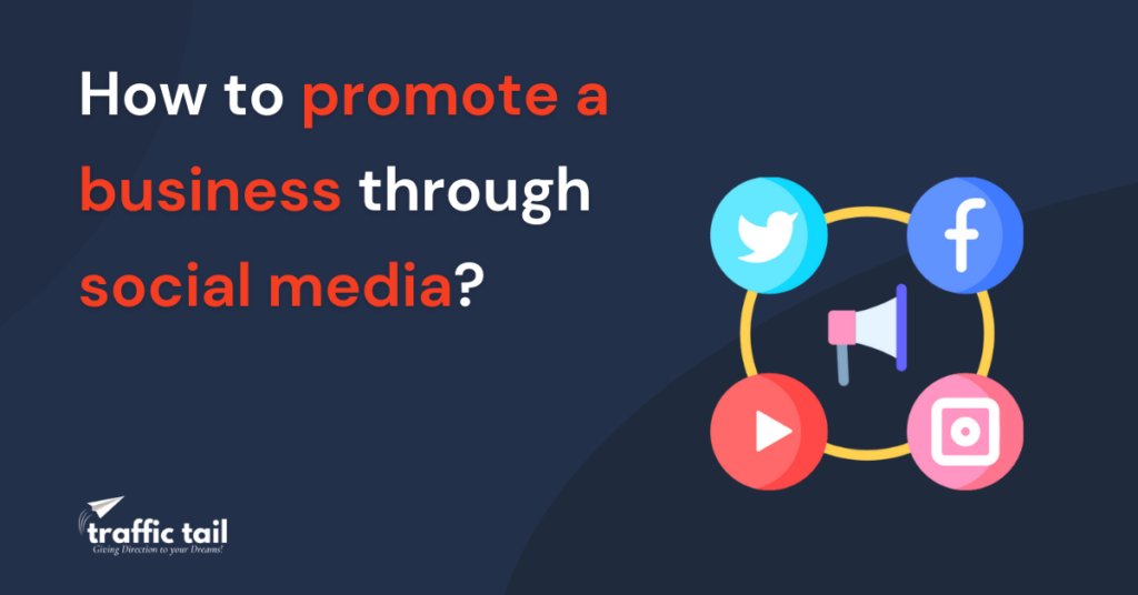 How to promote a business through social media