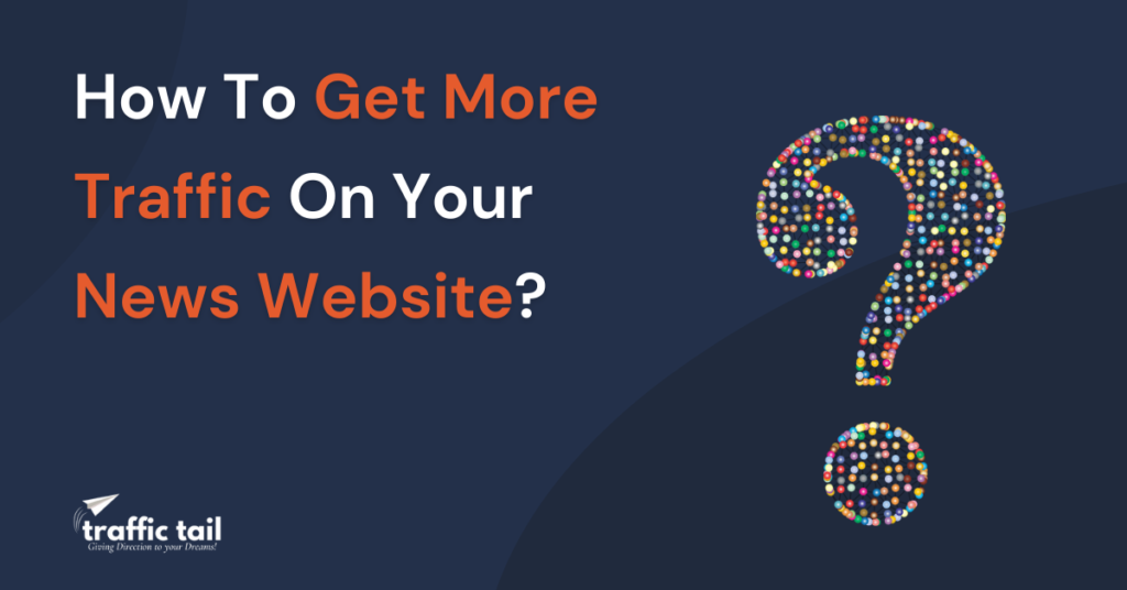 how to get more traffic on your news website