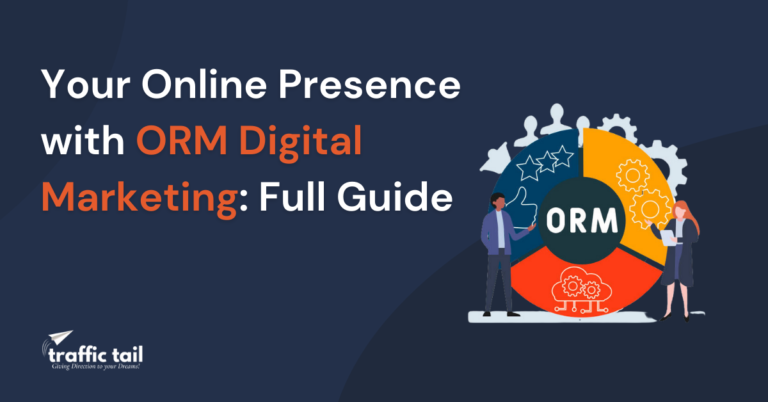 10x Your Online Presence with ORM Digital Marketing: Full Guide