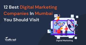 best digital marketing companies in Mumbai